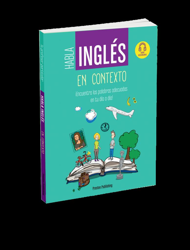 Habla Inglés. En contexto