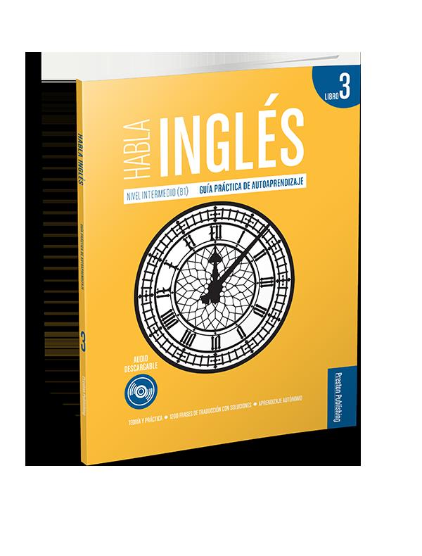 Habla Inglés. Guía de autoaprendizaje